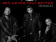 Eerste single TGT: Sex Never Felt Better