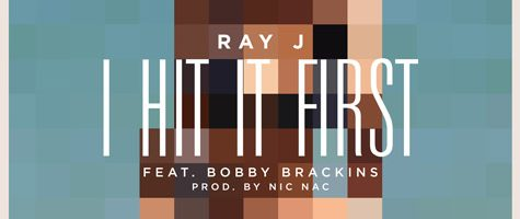 Ray J dropt nieuwe single 'I Hit It First'