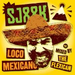 Download gratis mixtape Sjaak 'Loco Mexicano'