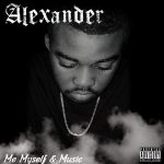 Nieuwe mixtape MC Alexander – My, Myself & Music
