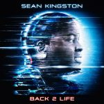 Tracklisting Sean Kingston's album 'Back 2 Life'