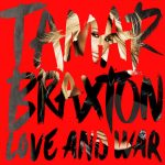 Tracklisting: Tamar Braxton – Love And War