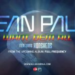 Hot Jam: Week 47 2013 Sean Paul ft. Konshens – Want Dem All