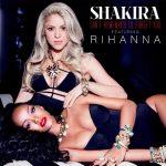 Rihanna en Shakira lanceren nieuwe single