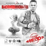 Hot Jam: Week 8 2014 D LUX ft. Ace Hood – Bomb Bomb