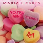 Mariah's nieuwe single 'You're Mine'