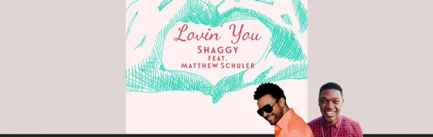 Hot Jam: Week 16 2014 Shaggy ft. Matthew Schuler – Loving You