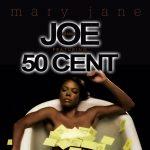 Hot Jam: Week 23 2014 Joe ft. 50 Cent – Mary Jane