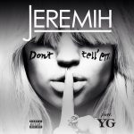 Hot Jam: Week 24 2014 Jeremih ft. YG – Don't Tell Em
