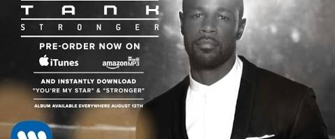Hot Jam: Week 26 2014 Tank – Stronger