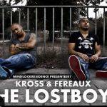 Kross & Fereaux – The LostBoys Tape