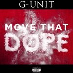 G-Unit dropt remix Move That Dope