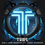Hot Jam: Week 48 2014 TripL ft. Chen Aharoni – Only One Moment