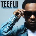 TeeFLii dropt 'Change Your World'
