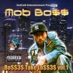Mob Bo$$ terug met 'Bo$$3$ Take Lo$$3$'