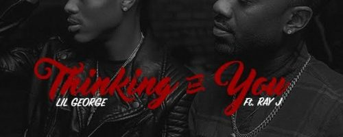 Lil George dropt 'Thinkin Bout You' met Ray J