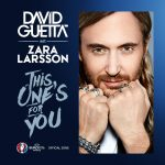 Hot Jam week 23 2016: David Guetta ft. Zara Larsson – This One's For You