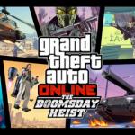 Vanaf nu beschikbaar in GTA Online: The Doomsday Heist