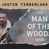 Justin Timberlake – Man Of The Woods Tour