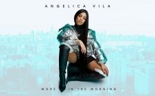 Angelica Vila – More In The Morning